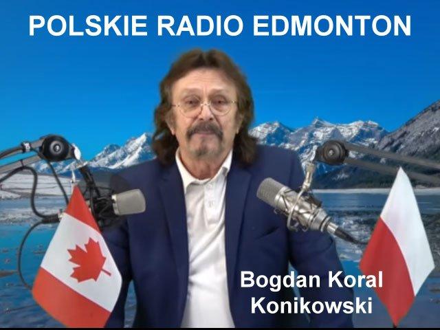Bogdan Koral Konikowski Polskie Radio Edmonton